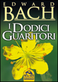 I-Dodici-Guaritori-di-Edward-Bach
