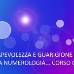CORSO ON-LINE DI NUMEROLOGIA – 1° e 2° LIVELLO