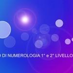 ROMA: Corso di Numerologia – 1°e 2° Livello