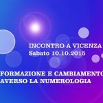 INCONTRO A VICENZA: L'ARMONIA UNIVERSALE E'… IL CAMBIAMENTO!