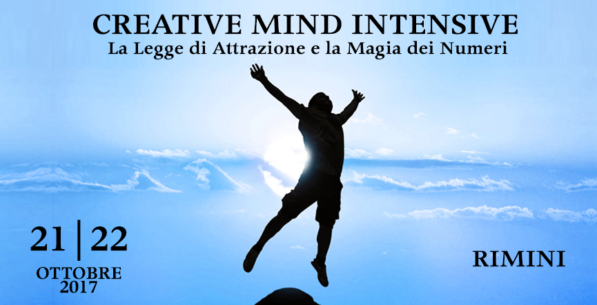 Creative Mind Intensive – La legge di Attrazione e la Magia dei Numeri – 21/22 Ottobre 2017 Rimini