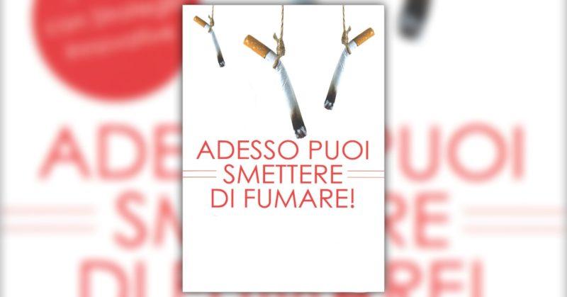 ADESSO PUOI SMETTERE DI FUMARE!