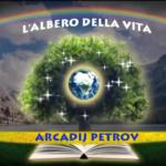 L'ALBERO DELLA VITA CORSO BASE di ARCADII PETROV