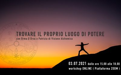 Workshop On-line – TROVARE IL PROPRIO LUOGO DI POTERE