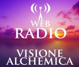 APPUNTAMENTI WEB RADIO VISIONE ALCHEMICA DAL 25/07/2016